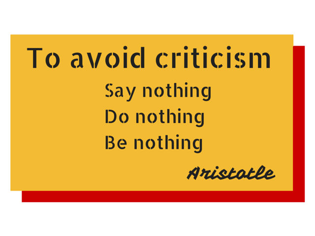 To Avoid Criticism